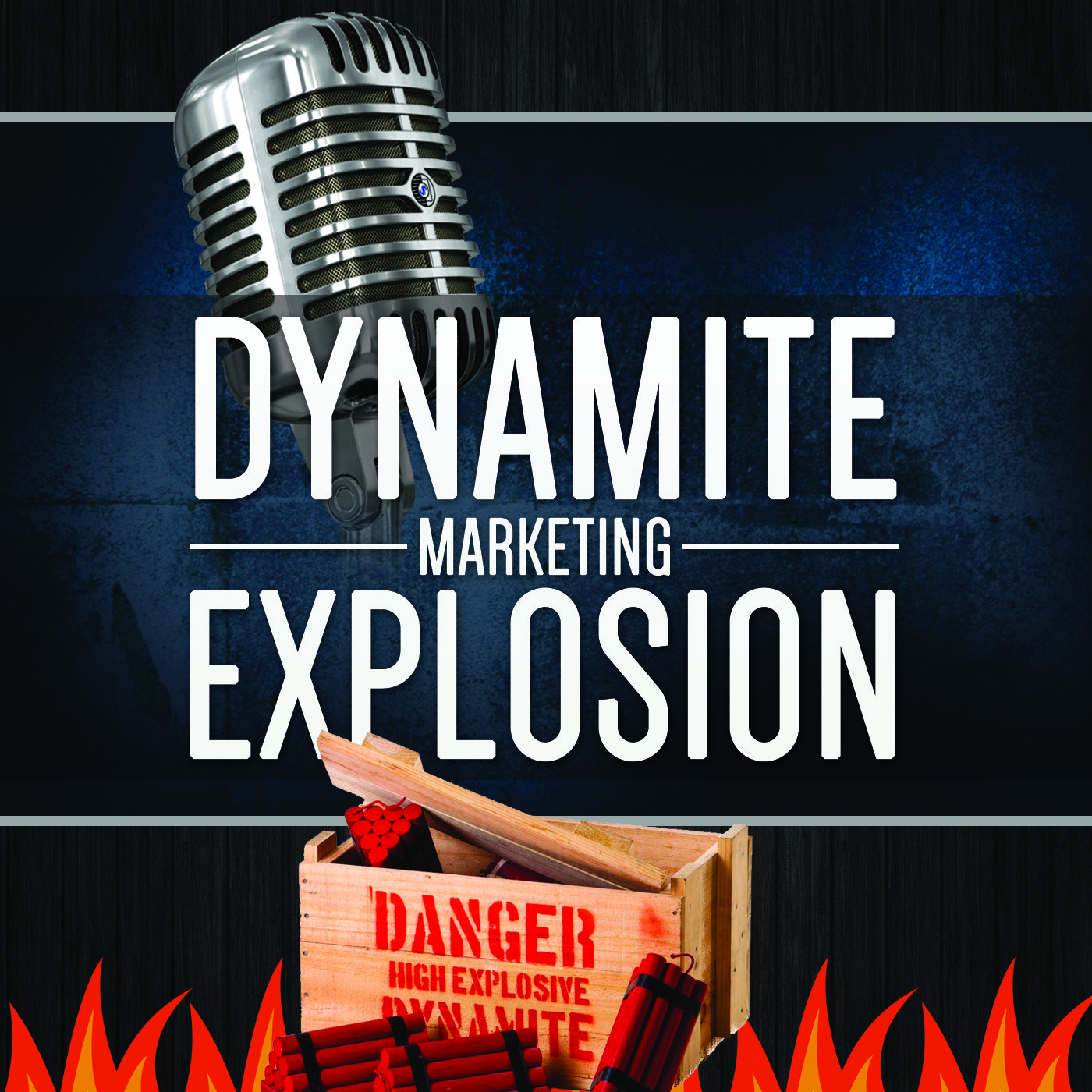 Dynamite Marketing Explosion Podcast - Bringing Quality Advice To Early Stage marketers Who Want To Build An Email List Of Buyers