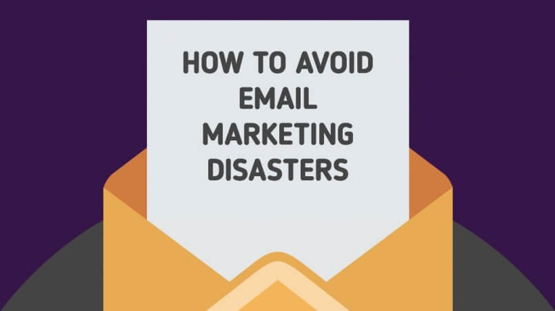 How-to-avoid-email-marketing-disasters-805x452